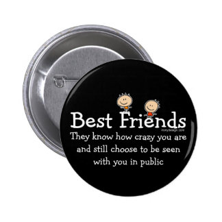 Best Friends Saying 6 Cm Round Badge