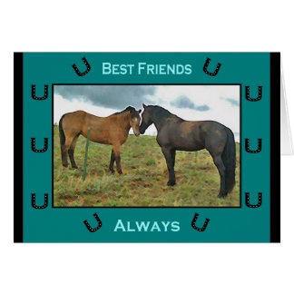 Best Friends sentiment with Horses Cards