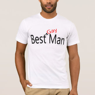 Best Gay Man T-Shirt