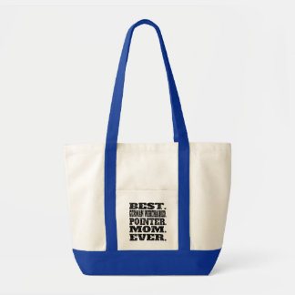 Best German Wirehaired Pointer Mom Ever Impulse Tote Bag