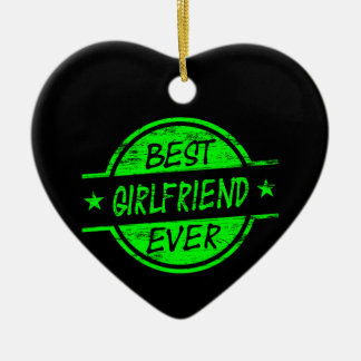 Best Girlfriend Ever Green Christmas Ornament