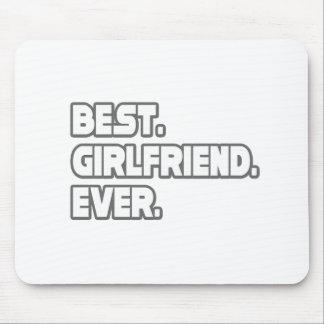 Best Girlfriend Ever Mousepad