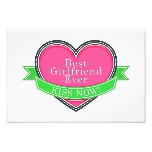 Best Girlfriend Ever Photographic Print