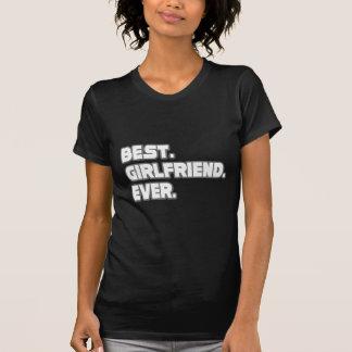 Best Girlfriend Ever Tee Shirt