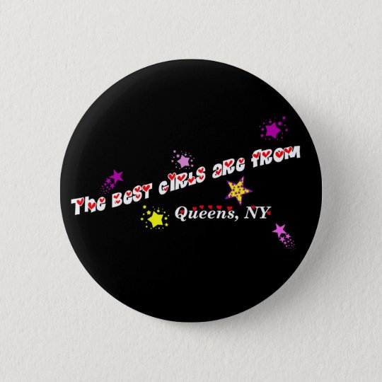 best girls are from... 6 cm round badge
