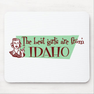Best Girls are from Idaho Mouse Pad