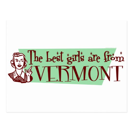 Best Girls are from Vermont Post Card