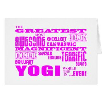 Best Girls Yogis Yoga : Pink Greatest Yogi Greeting Card