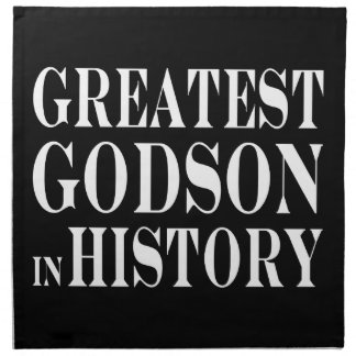 Best Godsons : Greatest Godson in History Cloth Napkins
