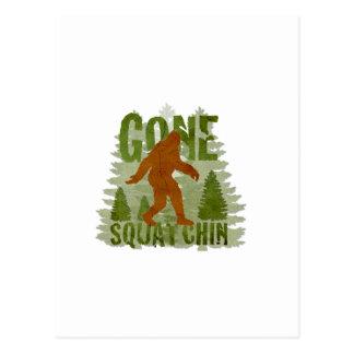 Best Gone Squatchin Design EVER! Postcard