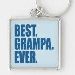 Best. Grampa. Ever. (blue) Keychains