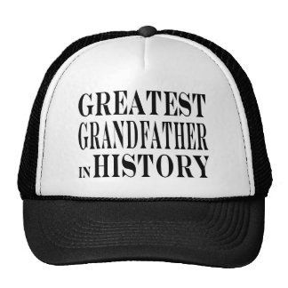 Best Grandfathers Greatest Grandfather in History Mesh Hat
