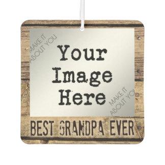 Best Grandpa Ever in Rustic Wood-Framed Photo Car Air Freshener