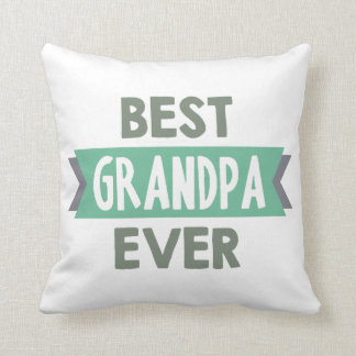 Best Grandpa Ever word art home decor pillow