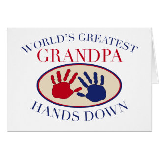 Best Grandpa Hands Down Greeting Card