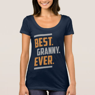 Best. Granny. Ever. Tees