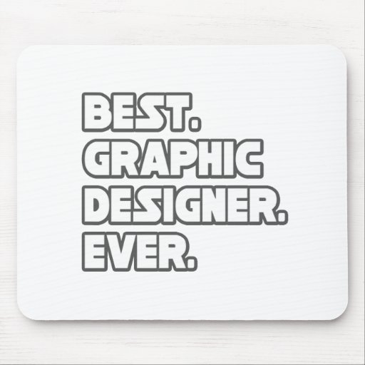 Best Graphic Designer Ever Mouse Mat
