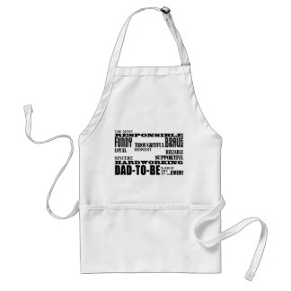 Best Greatest Future Fathers Dads to Be Qualities Standard Apron
