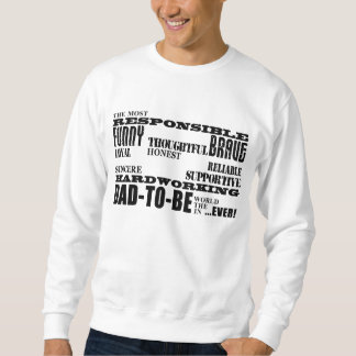 Best Greatest Future Fathers Dads to Be Qualities Sweatshirt