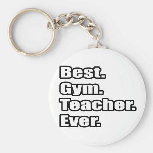 Best Gym Teacher Ever Key Chain