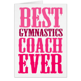 Best Gymnastics Coach Ever Card