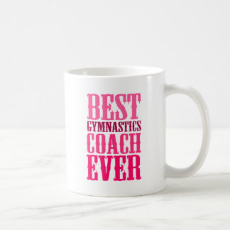 Best Gymnastics Coach Ever Coffee Mug