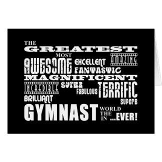 Best Gymnasts : Greatest Gymnast Greeting Card