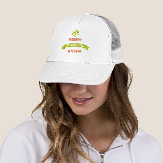 Best Hairdresser Hair Stylist Ever Hat