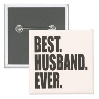Best. Husband. Ever. 15 Cm Square Badge