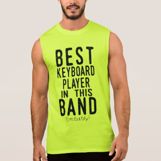 Best Keyboard Player (probably) (blk) Sleeveless Shirt