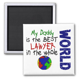 Best Lawyer In World 2 (Daddy) Magnet