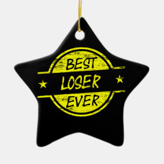 Best Loser Ever Yellow Ceramic Star Decoration