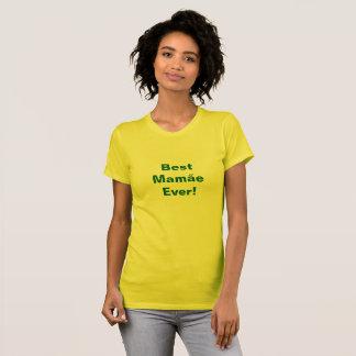 Best Mamãe Ever! (Portuguese) T-Shirt