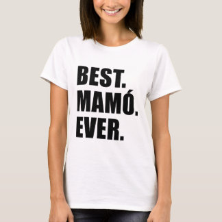 Best Mamo Ever T-Shirt