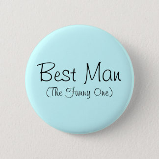 Best Man (The Funny One) Pin
