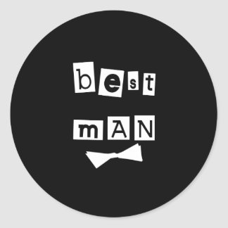 Best Man White on Black Classic Round Sticker