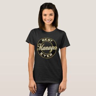 Best Manager Ever T-Shirt (Black & Gold)