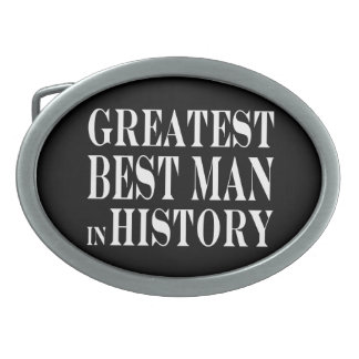 Best Men Greatest Best Man in History Belt Buckles