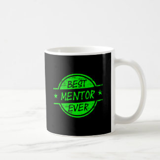 Best Mentor Ever Green Coffee Mug