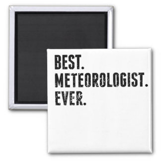 Best Meteorologist Ever 2 Inch Square Magnet