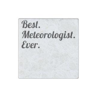 Best. Meteorologist. Ever. Stone Magnet