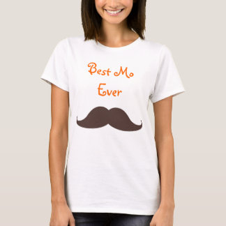 Best Mo Ever T-Shirt