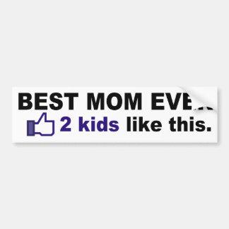 BEST MOM EVER, 2 kids like this Bumper Sticker