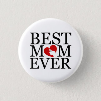 Best mom ever 3 cm round badge