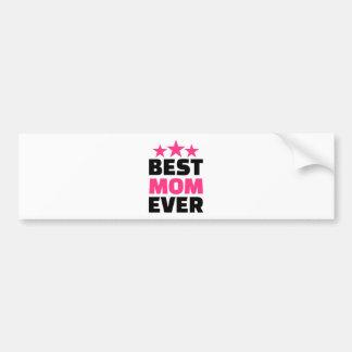 Best Mom ever Bumper Sticker