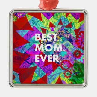 BEST MOM EVER Colorful Floral Mothers Day Gifts Silver-Colored Square Decoration