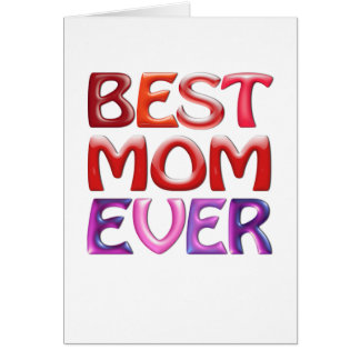 BEST MOM EVER - fun gorgeous gift for mum Card
