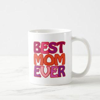 BEST MOM EVER - fun gorgeous gift for mum Coffee Mug