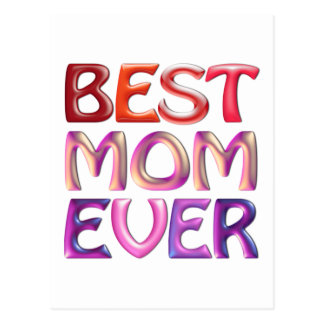 BEST MOM EVER - fun gorgeous gift for mum Postcard