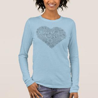 """""""Best Mom Ever!"""" Heart Long Sleeve T-shirt"""